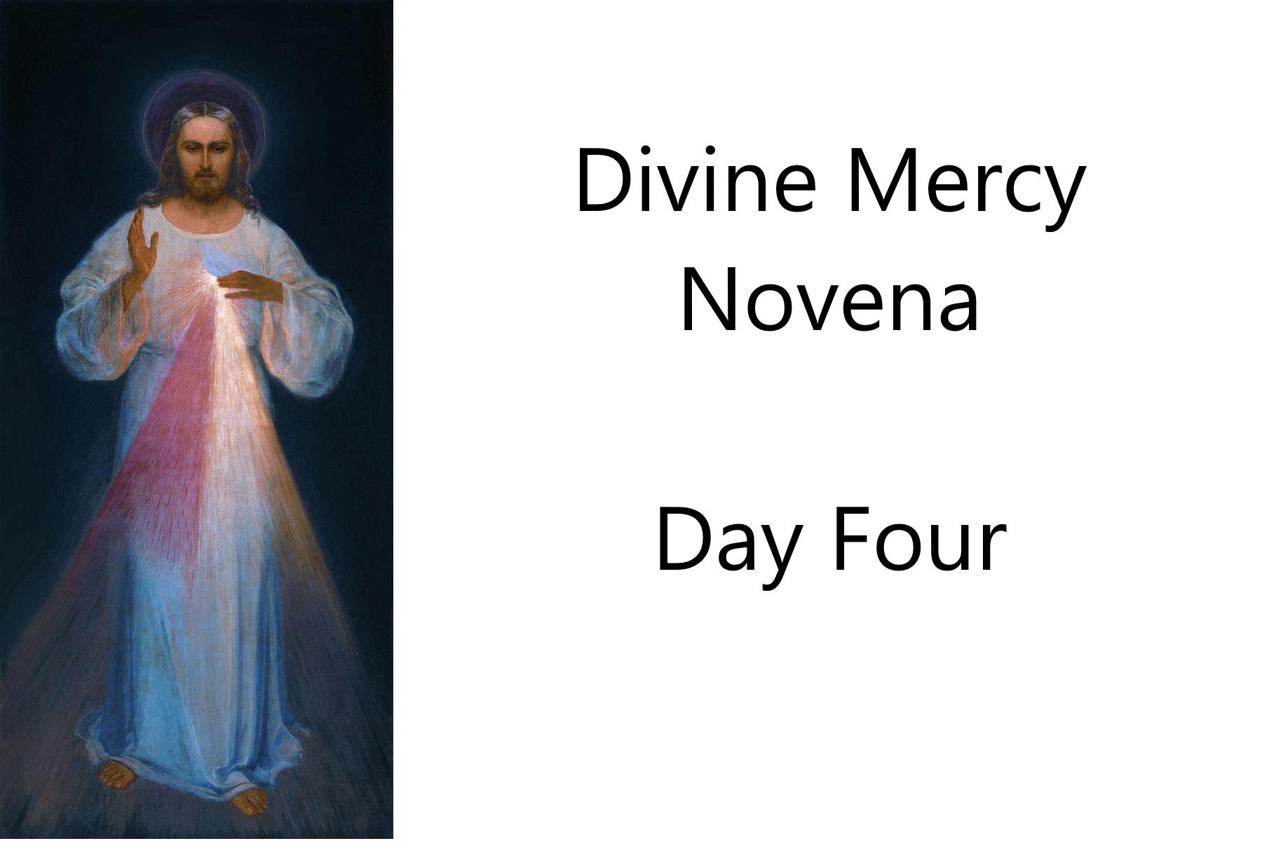 Divine Mercy Novena Day Four